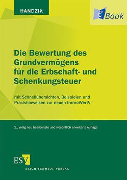 Die Bewertung des Grundvermögens für die Erbschaft- und Schenkungsteuer von Handzik,  Peter