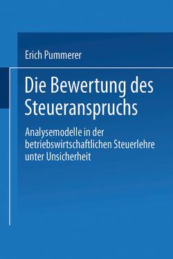 Die Bewertung des Steueranspruches von Pummerer,  Erich