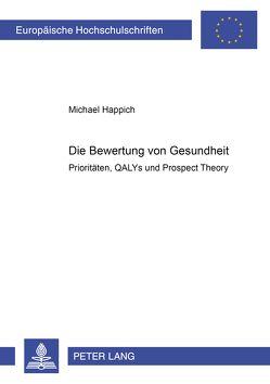 Die Bewertung von Gesundheit von Happich,  Michael