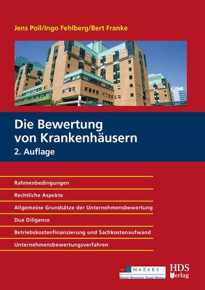 Die Bewertung von Krankenhäusern Kompakt von Fehlberg,  Ingo, Franke,  Bert, Poll,  Jens