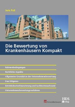 Die Bewertung von Krankenhäusern Kompakt von Poll,  Jens