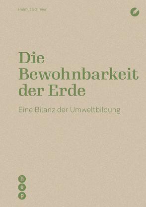 Die Bewohnbarkeit der Erde (E-Book) von Schreier,  Helmut