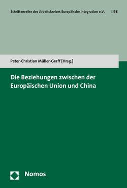 Die Beziehungen zwischen der Europäischen Union und China von Müller-Graff,  Peter Christian