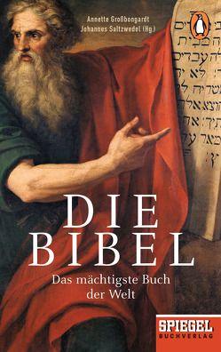 Die Bibel von Großbongardt,  Annette, Saltzwedel,  Johannes