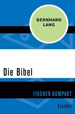 Die Bibel von Lang,  Bernhard