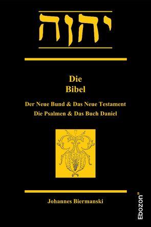 Die Bibel von Biermanski,  Johannes