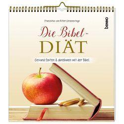 Die Bibel-Diät von von Ritter-Groenesteyn,  Franziskus