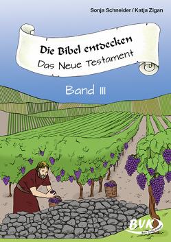 Die Bibel entdecken von Pakulat,  Dorothee, Thomas,  Sonja