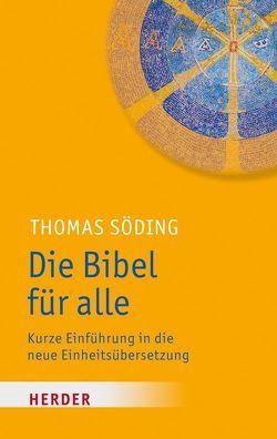 Die Bibel für alle von Söding,  Thomas