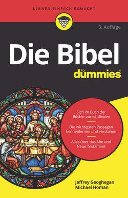 Die Bibel für Dummies von Geoghegan,  Jeffrey, Homan,  Michael