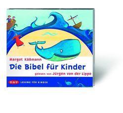 Die Bibel für Kinder von Käßmann,  Margot, von der Lippe,  Jürgen
