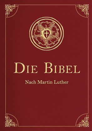 Die Bibel (Geschenkausgabe, Cabra-Leder) von Luther,  Martin