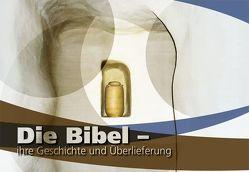Die Bibel – ihre Geschichte und Überlieferung von Drüeke,  Stefan, Remmers,  Arend