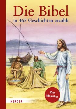 Die Bibel in 365 Geschichten erzählt von Brandstetter,  Johann, Gruber,  Elmar, Haysom,  John