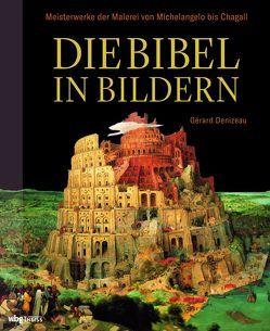 Die Bibel in Bildern von Beaufort,  Jan, Denizeau,  Gérard, Kaiser,  Madeleine