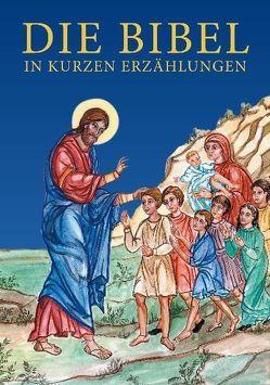 Die Bibel in kurzen Erzählungen von Kapetanakou-Xynopoulou,  Martha