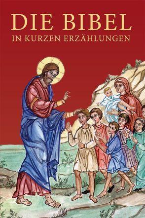 Die Bibel in kurzen Erzählungen