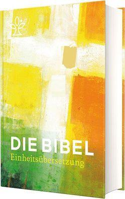 Die Bibel. Jahresedition 2019 von Bischöfe Deutschlands,  Österreichs,  der Schweiz u.a.,  der Schweiz u.a.