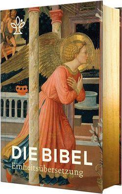 Die Bibel mit Bildmotiven von Engeln von Bischöfe Deutschlands,  Österreichs,  der Schweiz u.a.,  der Schweiz u.a.