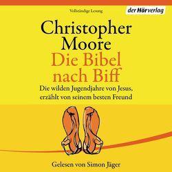 Die Bibel nach Biff von Ingwersen,  Jörn, Jäger,  Simon, Moore,  Christopher