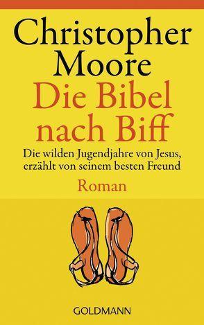 Die Bibel nach Biff von Ingwersen,  Jörn, Moore,  Christopher
