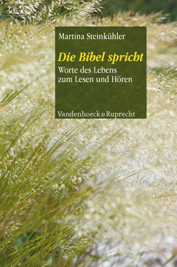 Die Bibel spricht von Steffensky,  Fulbert, Steinkühler,  Martina