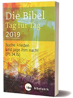 Die Bibel Tag für Tag 2019 / Taschenbuch von Brand,  Fabian, Gunkel,  Monika, Kaufmann,  Jürgen, Sauter,  Hanns, Schlager,  Stefan, Weismantel,  Paul