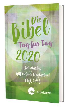 Die Bibel Tag für Tag 2020 / Großausgabe von Brand,  Fabian, Gunkel,  Monika, Jürgens,  Stefan, Kaufmann,  Jürgen, Sauter,  Hanns, Schlager,  Stefan