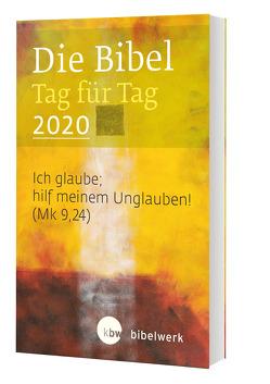 Die Bibel Tag für Tag 2020 / Taschenbuch von Brand,  Fabian, Gunkel,  Monika, Jürgens,  Stefan, Kaufmann,  Jürgen, Sauter,  Hanns, Schlager,  Stefan