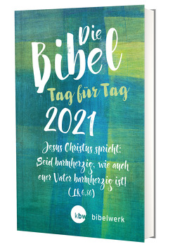 Die Bibel Tag für Tag 2021 / Großausgabe