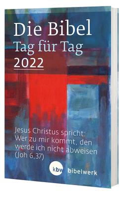 Die Bibel Tag für Tag 2022 / Taschenbuch