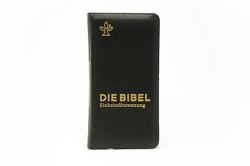 Die Bibel. Taschenausgabe nobilis Echtleder mit Reißverschluss