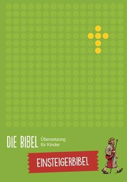 Die Bibel – Übersetzung für Kinder, Einsteigerbibel