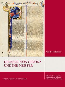 Die Bibel von Gerona und ihr Meister von Hoffmann,  Annette