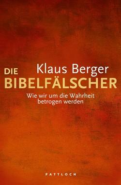 Die Bibelfälscher von Berger,  Klaus