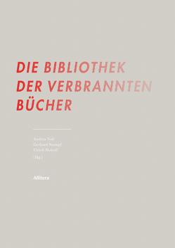 Die Bibliothek der verbrannten Bücher von Hohoff,  Ulrich, Stumpf,  Gerhard, Voß,  Andrea