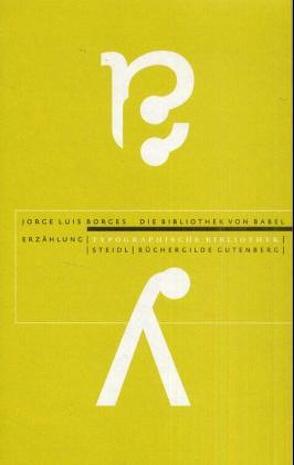 Die Bibliothek von Babel von Borges,  Jorge L, Detjen,  Klaus