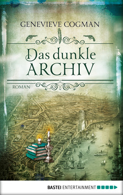 Die Bibliothekare / Das dunkle Archiv von Cogman,  Genevieve, Taggeselle,  André