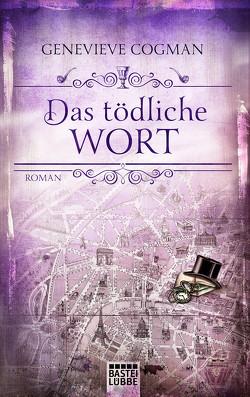 Die Bibliothekare / Das tödliche Wort von Cogman,  Genevieve, Hoven,  Dr. Arno