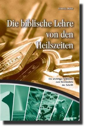 Die biblische Lehre von den Heilszeiten von Maier,  Ernst G.