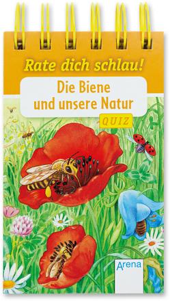 Die Biene und unsere Natur von Döring,  Hans Günther, Reichenstetter,  Friederun, Seeberg,  Helen