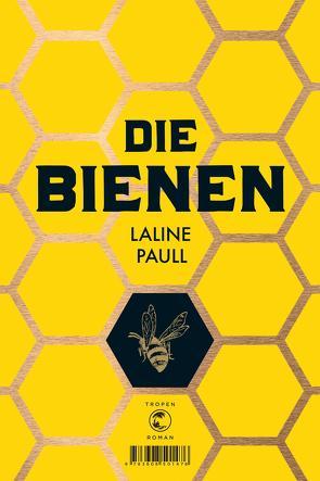 Die Bienen von Paull,  Laline, Riffel,  Hannes