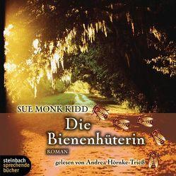 Die Bienenhüterin von Hörnke-Triess,  Andrea, Monk Kidd,  Sue