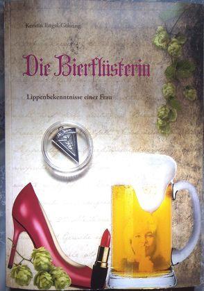Die Bierflüsterin von Engel-Gehring,  Kerstin