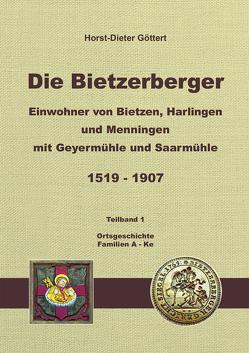 Die Bietzerberger von Göttert,  Horst-Dieter