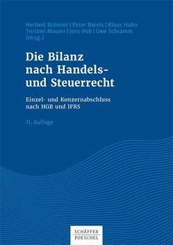 Die Bilanz nach Handels- und Steuerrecht von Bareis,  Peter, Brönner,  Herbert, Hahn,  Klaus, Maurer,  Torsten, Poll,  Jens, Schramm,  Uwe