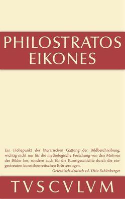 Die Bilder von Philostratos, Schönberger,  Otto