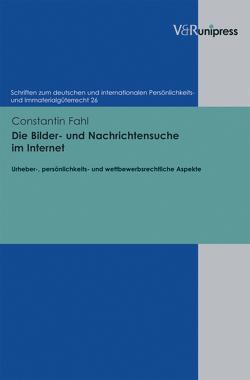 Die Bilder- und Nachrichtensuche im Internet von Fahl,  Constantin, Schack,  Haimo