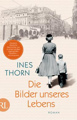 Die Bilder unseres Lebens von Thorn,  Ines