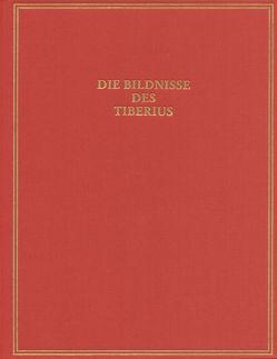 Die Bildnisse des Tiberius von Hertel,  Dieter
